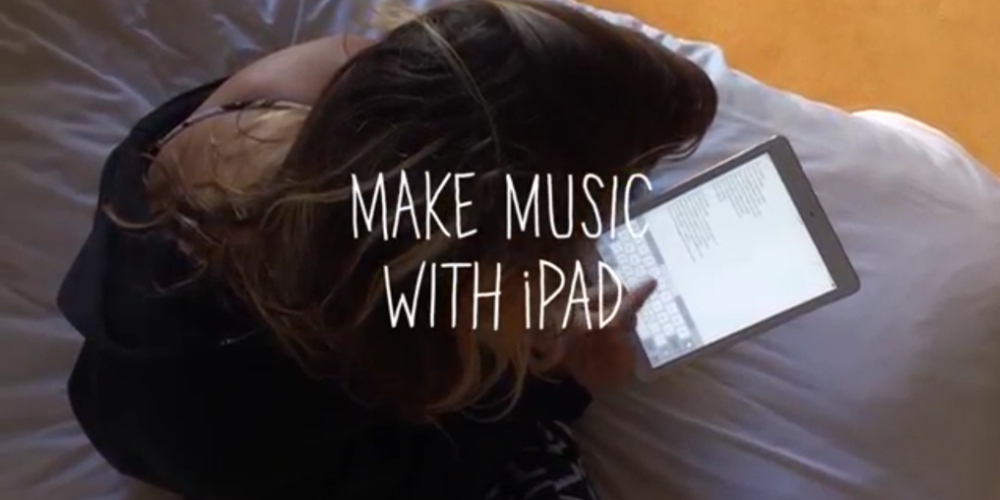 Make-music-with-iPad-la-campana-de-apple-para-los-que-quieren-crear-con-poco